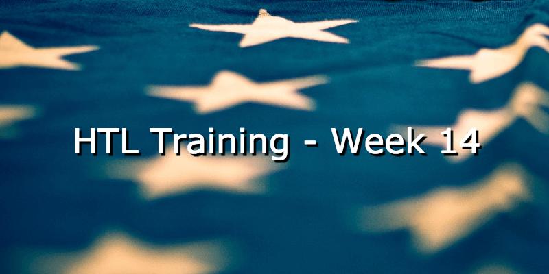 HTL Training – Week 14